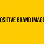 Positive Brand Image