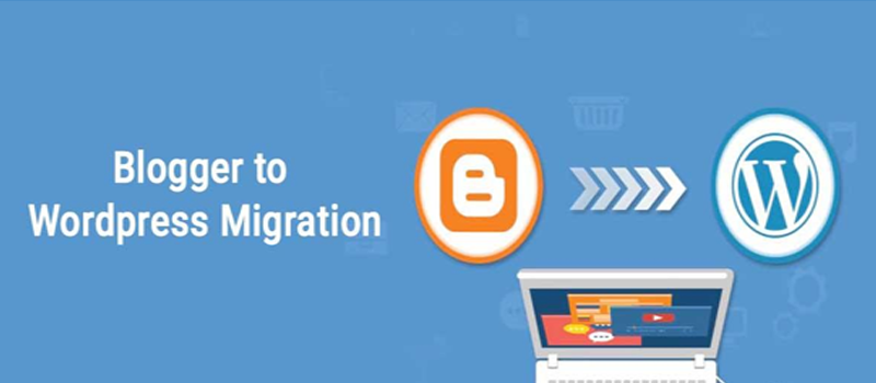 Blogger to WordPress Blog Migrate