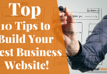 Top 10 Tips to Build Your Best Business Website!