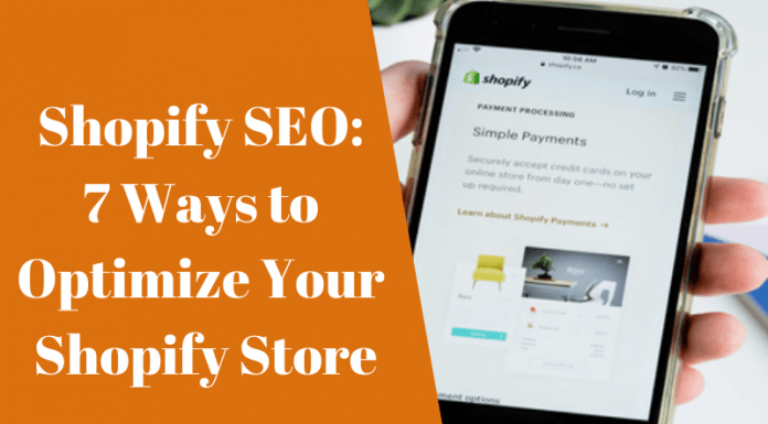 7 Ways to Optimize Your Shopify Store